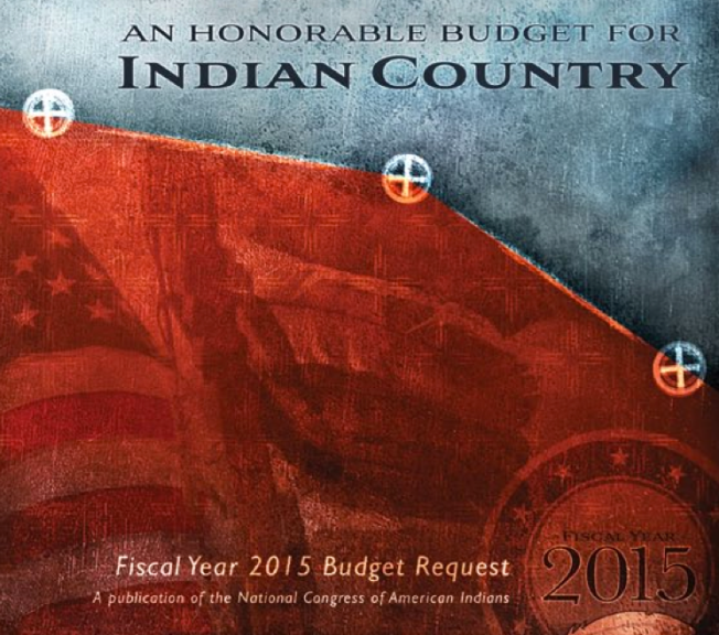 National Congress of American Indians Indian Country 2015 Budget Request